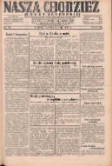Nasza Chodzież: dziennik poświęcony obronie interesów narodowych na zachodnich ziemiach Polski 1931.05.21 R.9(2) Nr116