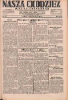 Nasza Chodzież: dziennik poświęcony obronie interesów narodowych na zachodnich ziemiach Polski 1931.05.22 R.9(2) Nr117