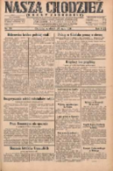 Nasza Chodzież: dziennik poświęcony obronie interesów narodowych na zachodnich ziemiach Polski 1931.05.24 R.9(2) Nr119