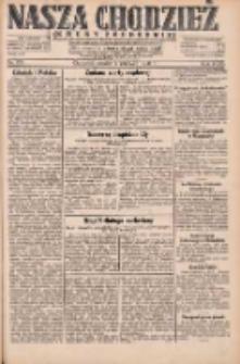 Nasza Chodzież: dziennik poświęcony obronie interesów narodowych na zachodnich ziemiach Polski 1931.06.02 R.9(2) Nr125