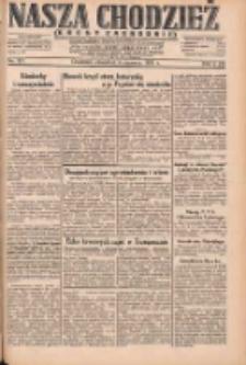 Nasza Chodzież: dziennik poświęcony obronie interesów narodowych na zachodnich ziemiach Polski 1931.06.04 R.9(2) Nr127