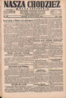 Nasza Chodzież: dziennik poświęcony obronie interesów narodowych na zachodnich ziemiach Polski 1931.06.16 R.9(2) Nr136
