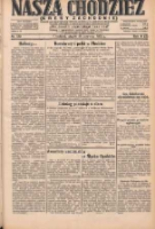 Nasza Chodzież: dziennik poświęcony obronie interesów narodowych na zachodnich ziemiach Polski 1931.06.18 R.9(2) Nr138