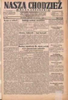 Nasza Chodzież: dziennik poświęcony obronie interesów narodowych na zachodnich ziemiach Polski 1931.06.28 R.9(2) Nr147