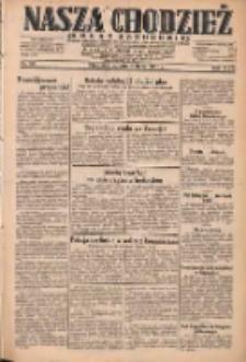 Nasza Chodzież: dziennik poświęcony obronie interesów narodowych na zachodnich ziemiach Polski 1931.07.04 R.9(2) Nr151