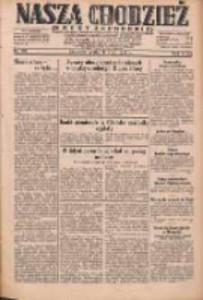 Nasza Chodzież: dziennik poświęcony obronie interesów narodowych na zachodnich ziemiach Polski 1931.07.17 R.9(2) Nr162