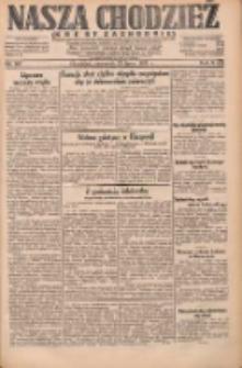 Nasza Chodzież: dziennik poświęcony obronie interesów narodowych na zachodnich ziemiach Polski 1931.07.23 R.9(2) Nr167
