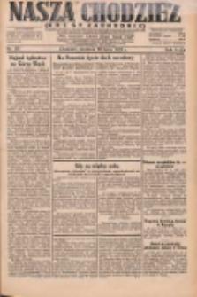 Nasza Chodzież: dziennik poświęcony obronie interesów narodowych na zachodnich ziemiach Polski 1931.07.26 R.9(2) Nr170