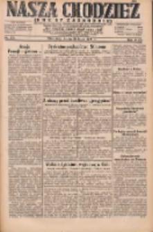 Nasza Chodzież: dziennik poświęcony obronie interesów narodowych na zachodnich ziemiach Polski 1931.07.29 R.9(2) Nr172