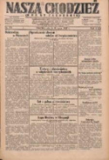 Nasza Chodzież: dziennik poświęcony obronie interesów narodowych na zachodnich ziemiach Polski 1931.07.31 R.9(2) Nr174