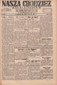 Nasza Chodzież: dziennik poświęcony obronie interesów narodowych na zachodnich ziemiach Polski 1931.08.02 R.9(2) Nr176