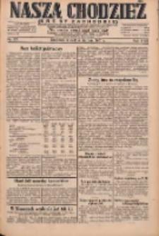 Nasza Chodzież: dziennik poświęcony obronie interesów narodowych na zachodnich ziemiach Polski 1931.08.04 R.9(2) Nr177