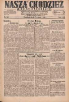 Nasza Chodzież: dziennik poświęcony obronie interesów narodowych na zachodnich ziemiach Polski 1931.08.07 R.9(2) Nr180