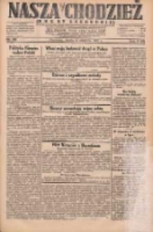 Nasza Chodzież: dziennik poświęcony obronie interesów narodowych na zachodnich ziemiach Polski 1931.08.12 R.9(2) Nr184