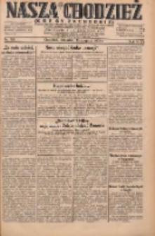 Nasza Chodzież: dziennik poświęcony obronie interesów narodowych na zachodnich ziemiach Polski 1931.08.13 R.9(2) Nr185
