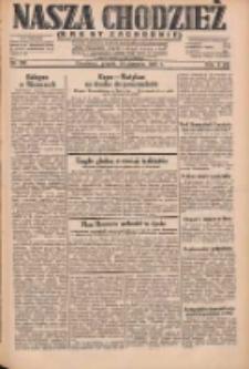 Nasza Chodzież: dziennik poświęcony obronie interesów narodowych na zachodnich ziemiach Polski 1931.08.14 R.9(2) Nr186