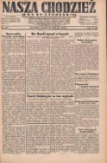 Nasza Chodzież: dziennik poświęcony obronie interesów narodowych na zachodnich ziemiach Polski 1931.08.25 R.9(2) Nr194