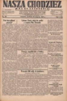 Nasza Chodzież: dziennik poświęcony obronie interesów narodowych na zachodnich ziemiach Polski 1931.08.30 R.9(2) Nr199