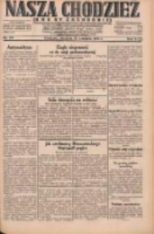 Nasza Chodzież: dziennik poświęcony obronie interesów narodowych na zachodnich ziemiach Polski 1931.09.20 R.9(2) Nr217