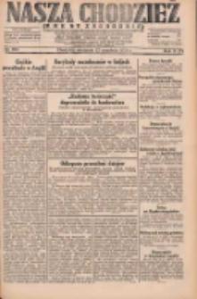 Nasza Chodzież: dziennik poświęcony obronie interesów narodowych na zachodnich ziemiach Polski 1931.09.27 R.9(2) Nr223