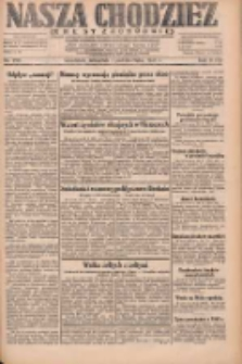 Nasza Chodzież: dziennik poświęcony obronie interesów narodowych na zachodnich ziemiach Polski 1931.10.01 R.9(2) Nr226