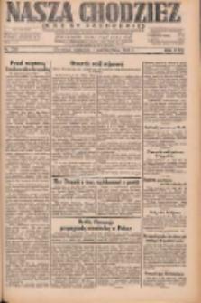 Nasza Chodzież: dziennik poświęcony obronie interesów narodowych na zachodnich ziemiach Polski 1931.10.04 R.9(2) Nr229