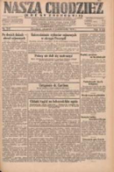 Nasza Chodzież: dziennik poświęcony obronie interesów narodowych na zachodnich ziemiach Polski 1931.10.08 R.9(2) Nr232