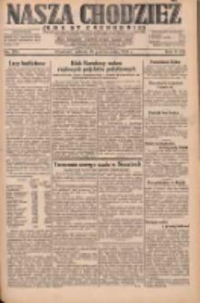 Nasza Chodzież: dziennik poświęcony obronie interesów narodowych na zachodnich ziemiach Polski 1931.10.10 R.9(2) Nr234