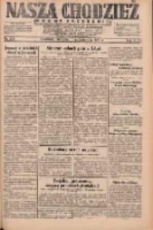 Nasza Chodzież: dziennik poświęcony obronie interesów narodowych na zachodnich ziemiach Polski 1931.10.11 R.9(2) Nr235