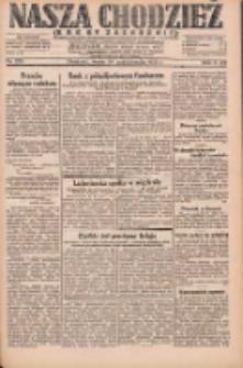 Nasza Chodzież: dziennik poświęcony obronie interesów narodowych na zachodnich ziemiach Polski 1931.10.14 R.9(2) Nr237