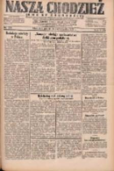 Nasza Chodzież: dziennik poświęcony obronie interesów narodowych na zachodnich ziemiach Polski 1931.10.16 R.9(2) Nr239