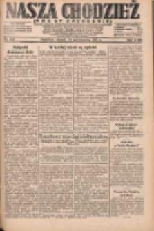 Nasza Chodzież: dziennik poświęcony obronie interesów narodowych na zachodnich ziemiach Polski 1931.10.20 R.9(2) Nr242