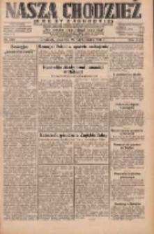 Nasza Chodzież: dziennik poświęcony obronie interesów narodowych na zachodnich ziemiach Polski 1931.10.22 R.9(2) Nr244