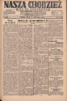 Nasza Chodzież: dziennik poświęcony obronie interesów narodowych na zachodnich ziemiach Polski 1931.10.23 R.9(2) Nr245