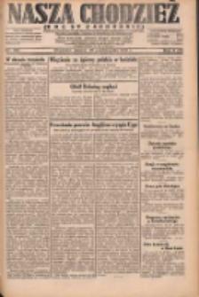 Nasza Chodzież: dziennik poświęcony obronie interesów narodowych na zachodnich ziemiach Polski 1931.10.27 R.9(2) Nr248