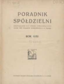 Poradnik Spółdzielni: dwutygodnik dla spraw spółdzielczych: organ Unji Związków Spółdzielczych w Polsce 1930.01.01 R.37 Nr1