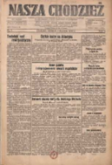 Nasza Chodzież: dziennik poświęcony obronie interesów narodowych na zachodnich ziemiach Polski 1933.01.01 R.4 Nr1