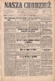 Nasza Chodzież: dziennik poświęcony obronie interesów narodowych na zachodnich ziemiach Polski 1933.01.04 R.4 Nr3