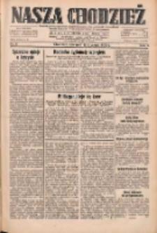 Nasza Chodzież: dziennik poświęcony obronie interesów narodowych na zachodnich ziemiach Polski 1933.01.12 R.4 Nr9