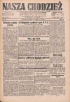 Nasza Chodzież: dziennik poświęcony obronie interesów narodowych na zachodnich ziemiach Polski 1933.01.22 R.4 Nr22