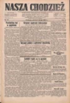 Nasza Chodzież: dziennik poświęcony obronie interesów narodowych na zachodnich ziemiach Polski 1933.02.04 R.4 Nr28