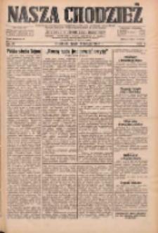 Nasza Chodzież: dziennik poświęcony obronie interesów narodowych na zachodnich ziemiach Polski 1933.02.08 R.4 Nr31