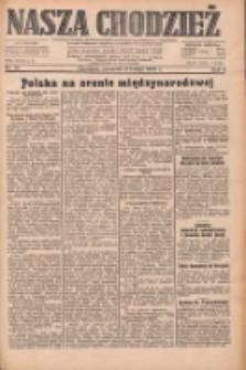 Nasza Chodzież: dziennik poświęcony obronie interesów narodowych na zachodnich ziemiach Polski 1933.02.09 R.4 Nr32
