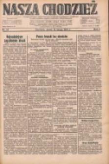 Nasza Chodzież: dziennik poświęcony obronie interesów narodowych na zachodnich ziemiach Polski 1933.02.10 R.4 Nr33