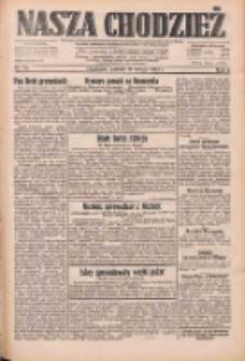 Nasza Chodzież: dziennik poświęcony obronie interesów narodowych na zachodnich ziemiach Polski 1933.02.18 R.4 Nr40