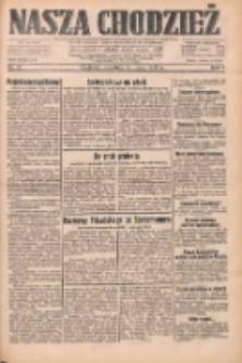 Nasza Chodzież: dziennik poświęcony obronie interesów narodowych na zachodnich ziemiach Polski 1933.02.19 R.4 Nr41