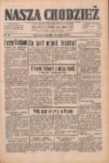 Nasza Chodzież: dziennik poświęcony obronie interesów narodowych na zachodnich ziemiach Polski 1933.03.16 R.4 Nr62