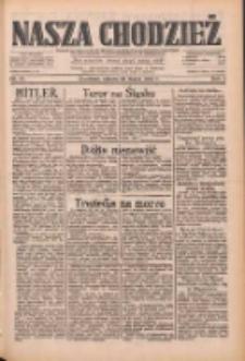 Nasza Chodzież: dziennik poświęcony obronie interesów narodowych na zachodnich ziemiach Polski 1933.03.25 R.4 Nr70