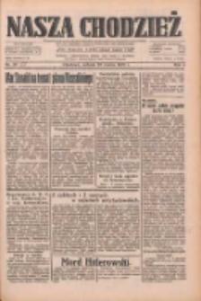 Nasza Chodzież: dziennik poświęcony obronie interesów narodowych na zachodnich ziemiach Polski 1933.03.25 R.4 Nr71