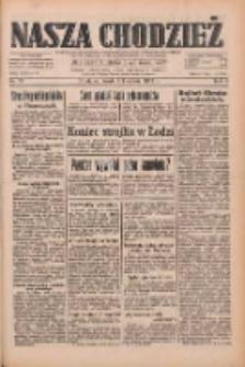 Nasza Chodzież: dziennik poświęcony obronie interesów narodowych na zachodnich ziemiach Polski 1933.04.05 R.4 Nr79